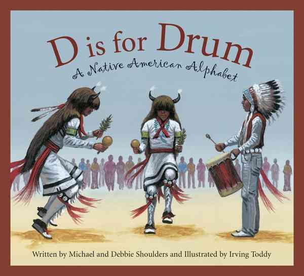 D Is for Drum By Shoulders, Michael/ Shoulders, Debbie/ Toddy, Irving (ILT)/ Shoulders, Judy